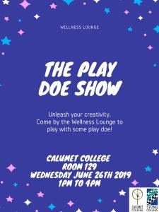 Wellness Lounge - The Play Doe Show @ Calumet College Room 129