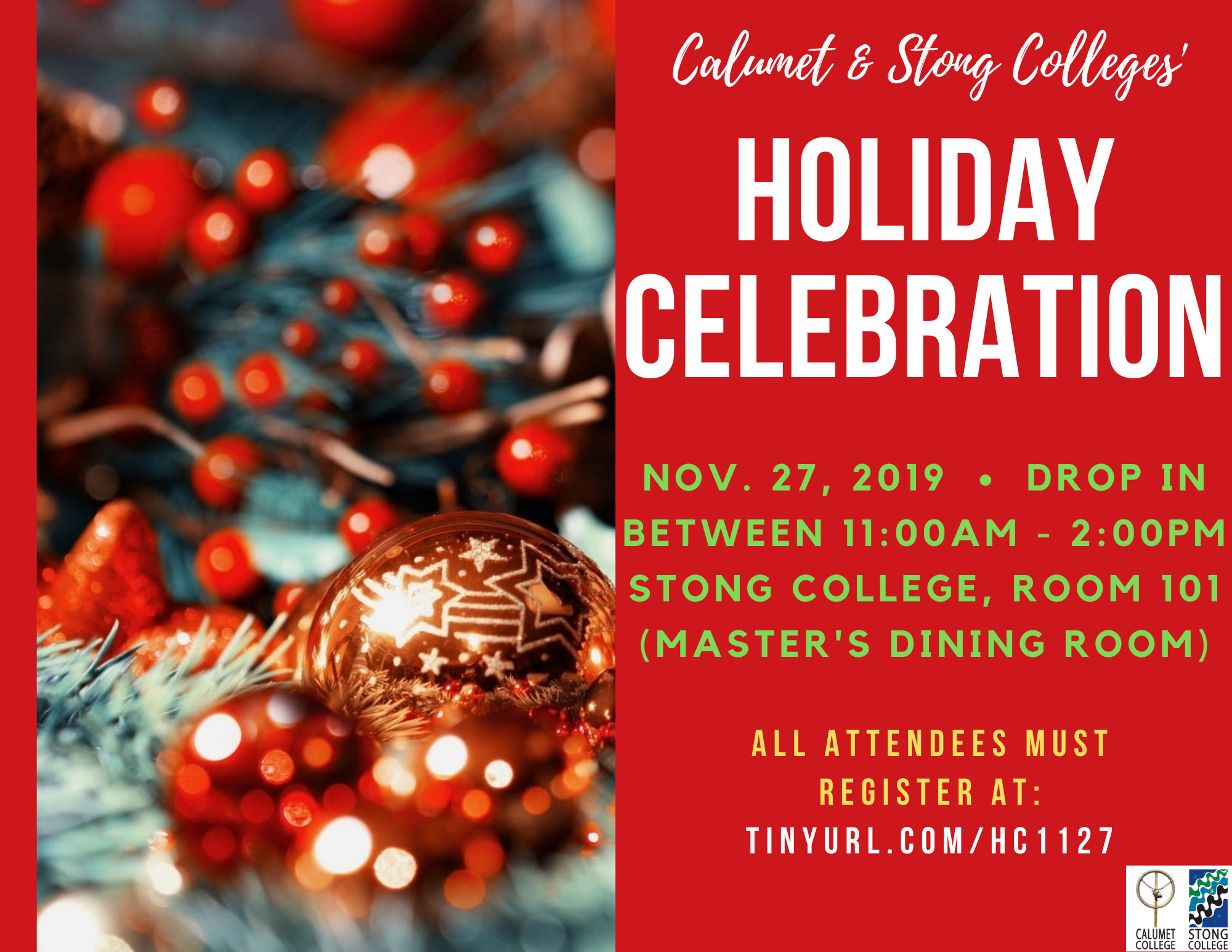 Holiday Celebration @ Stong College 101