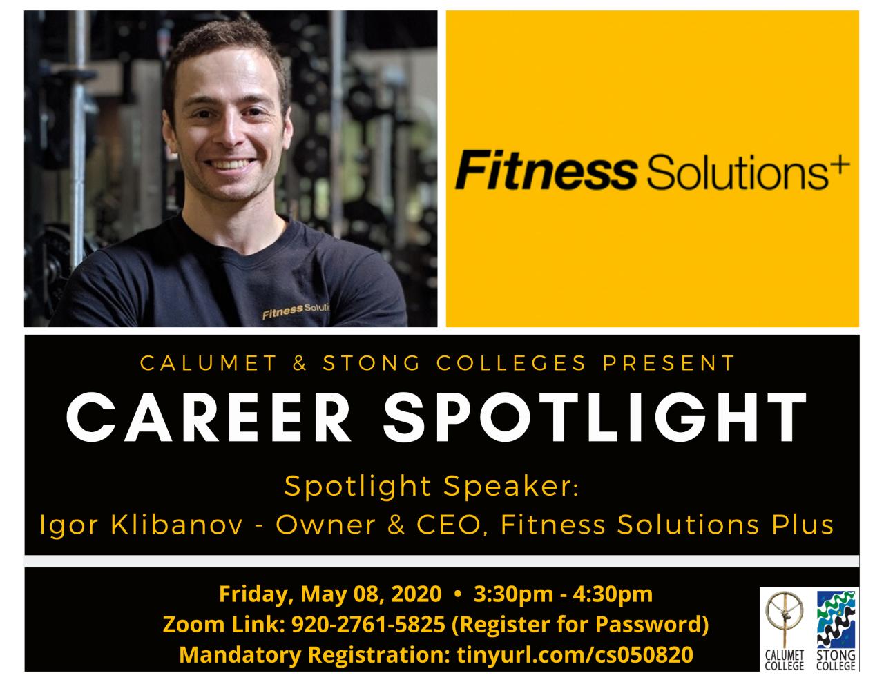 CAREER SPOTLIGHT: IGOR KLIBANOV – OWNER & CEO, FITNESS SOLUTIONS PLUS @ Zoom Meeting ID: 920-2761-5825