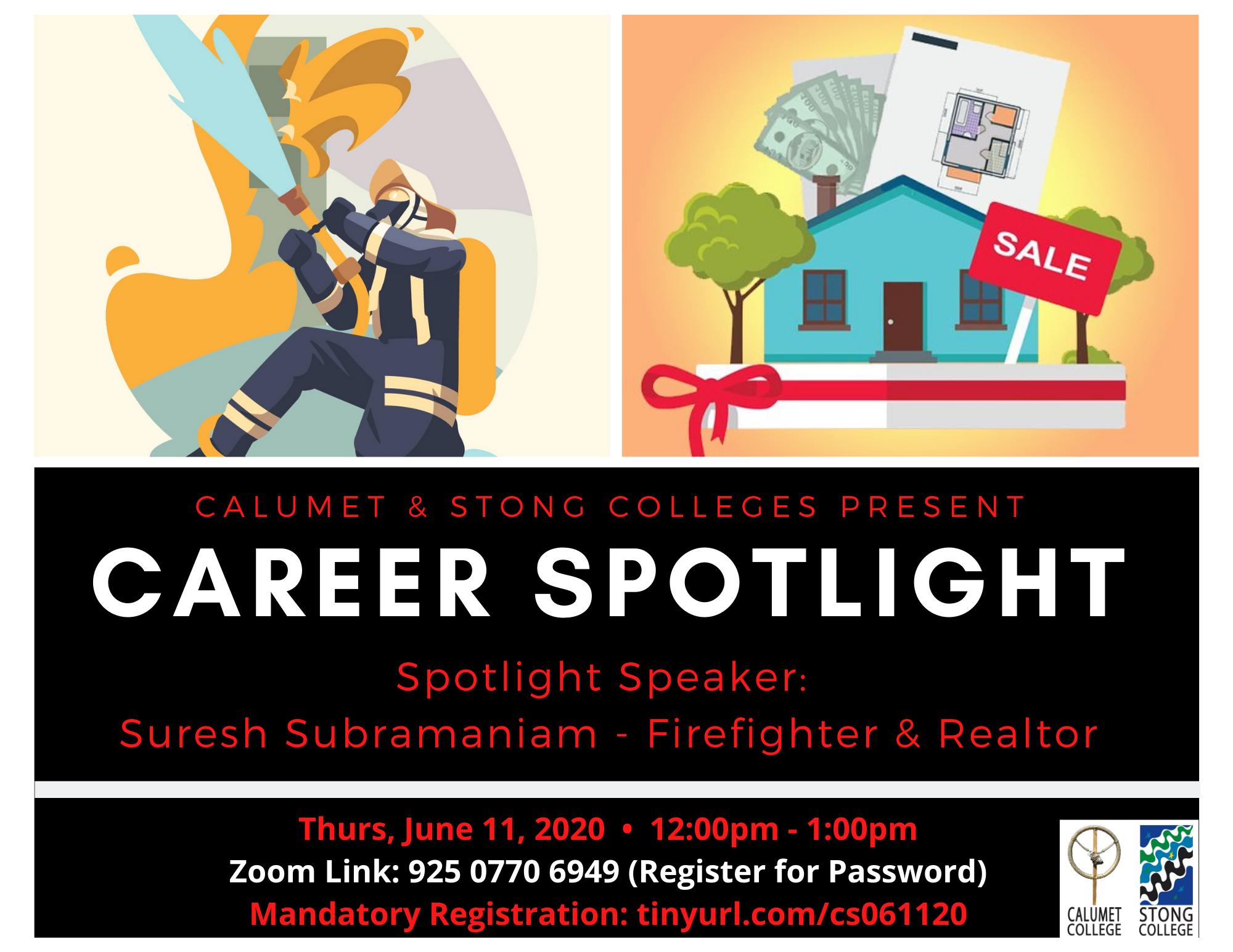 Career Spotlight: Suresh Subramaniam – Firefighter & Realtor @ Zoom Meeting ID: 925 0770 6949