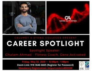 CAREER SPOTLIGHT: GHULAM AHMAD – ONLINE FITNESS COACH, GENE ACTIVATED @ Zoom Meeting ID: 918 3646 6665