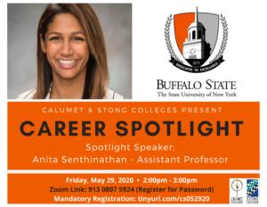 CAREER SPOTLIGHT: ANITA SENTHINATHAN – ASSISTANT PROFESSOR, SUNY BUFFALO STATE @ Zoom Meeting ID: 913 0807 5924