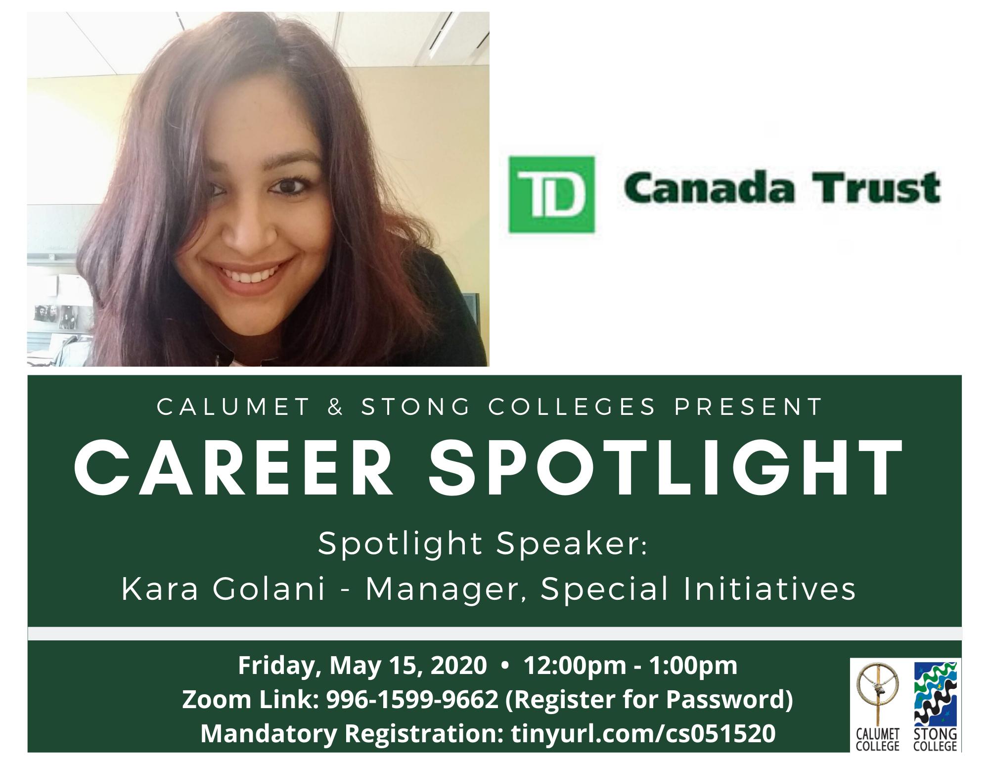 CAREER SPOTLIGHT: KARA GOLANI – MANAGER, SPECIAL INITIATIVES @ TD CANADA TRUST @ Zoom Meeting ID: 996-1599-9662