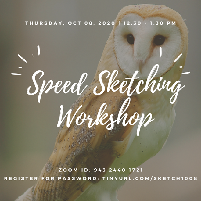 SPEED SKETCHING WORKSHOP @ Zoom Meeting ID: 943 2440 1721