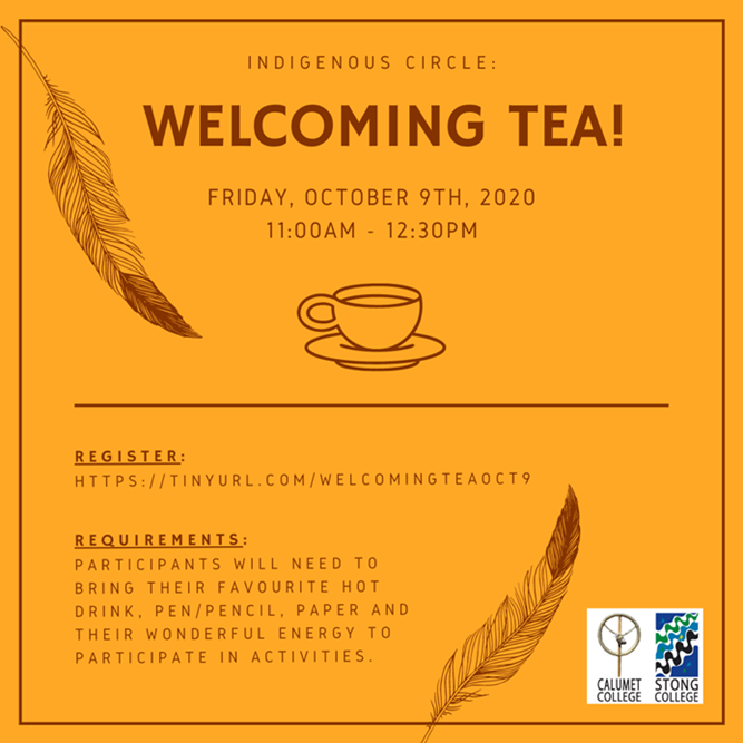 INDIGENOUS CIRCLE WELCOMING TEA @ Zoom Meeting ID: 958 699 6884