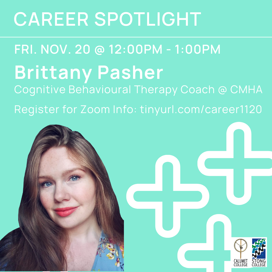 Career Spotlight: Brittany Pasher - Cognitive Behavioural Therapy Coach @ The Canadian Mental Health Association @ Zoom Meeting ID: 917 5126 3153