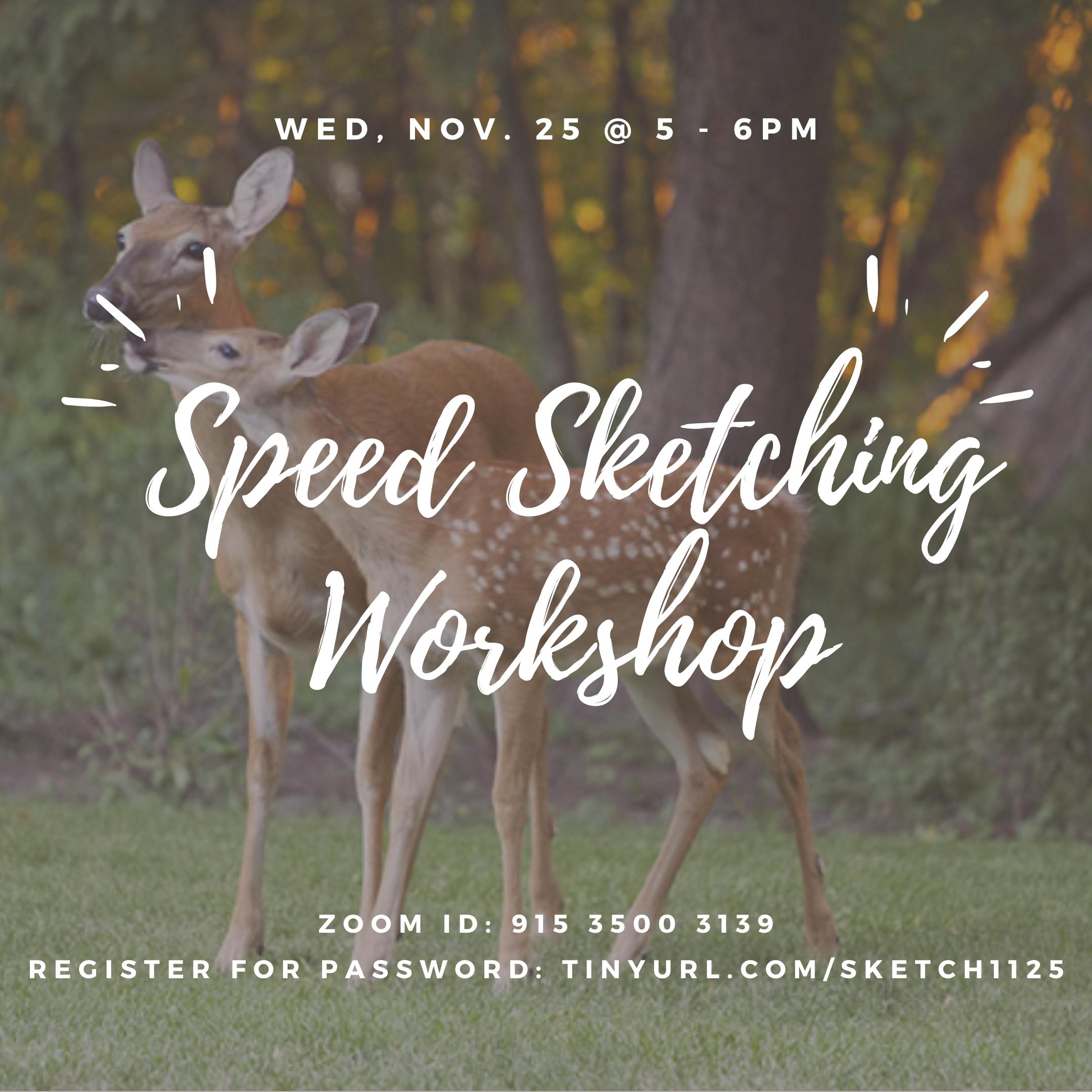 Speed Sketching Workshop @ Zoom Meeting ID: 915 3500 3139