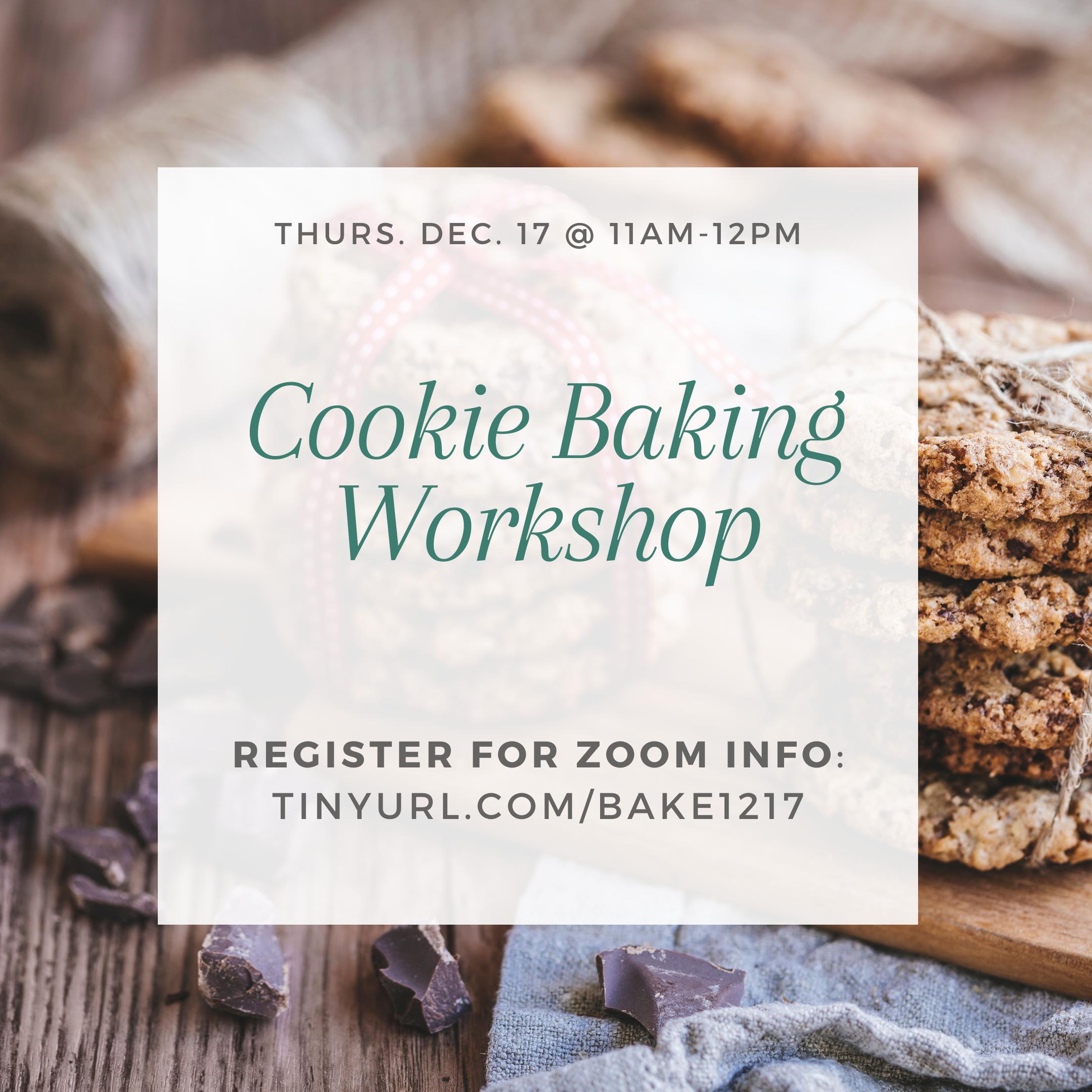 Cookie Baking Workshop @ Zoom Meeting ID: 964 8222 5573