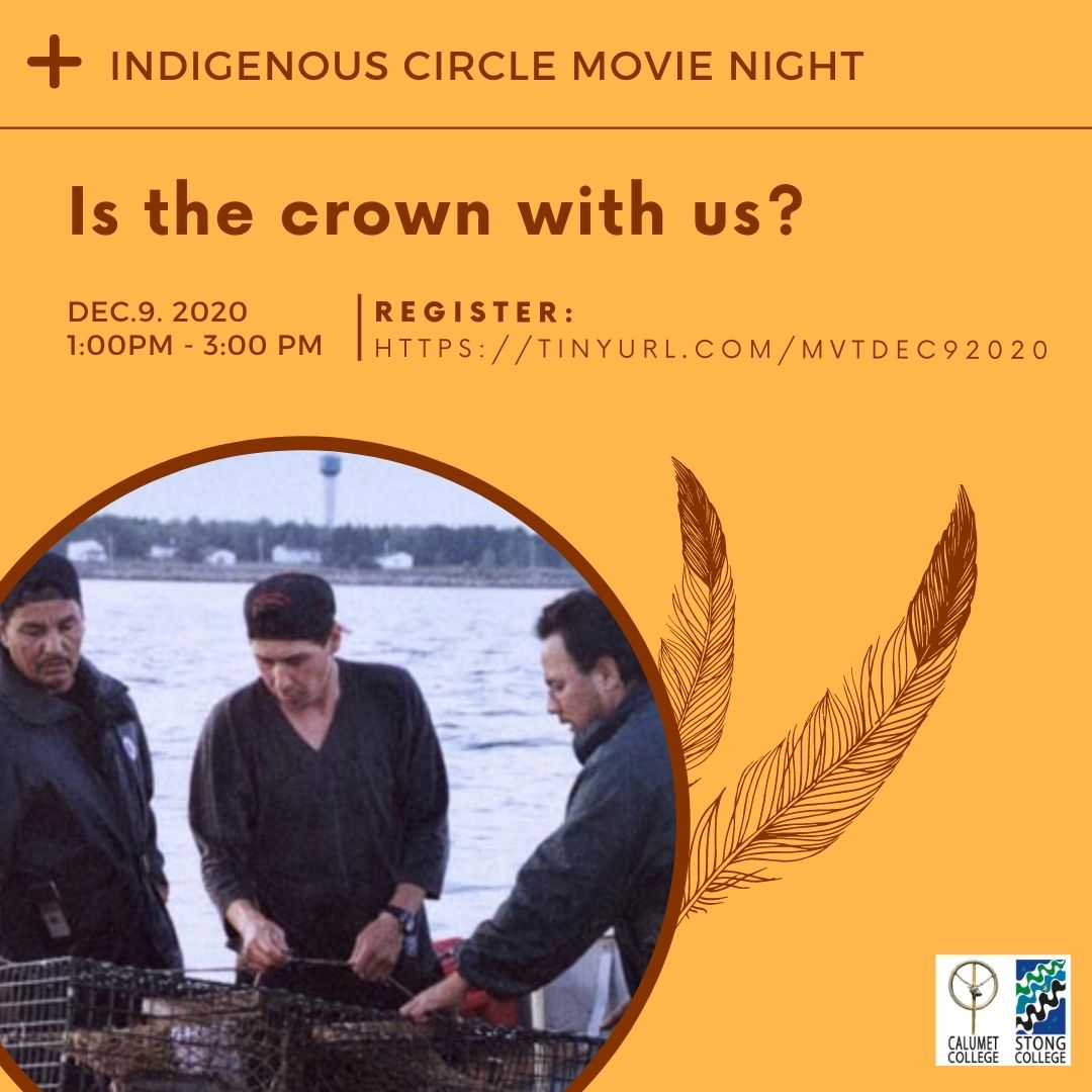 Indigenous Circle Movie Time: Is the Crown at War With Us? @ Zoom Meeting ID: 958 699 6884