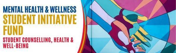 DEADLINE: Mental Health & Wellness Student Initiative Fund Proposals
