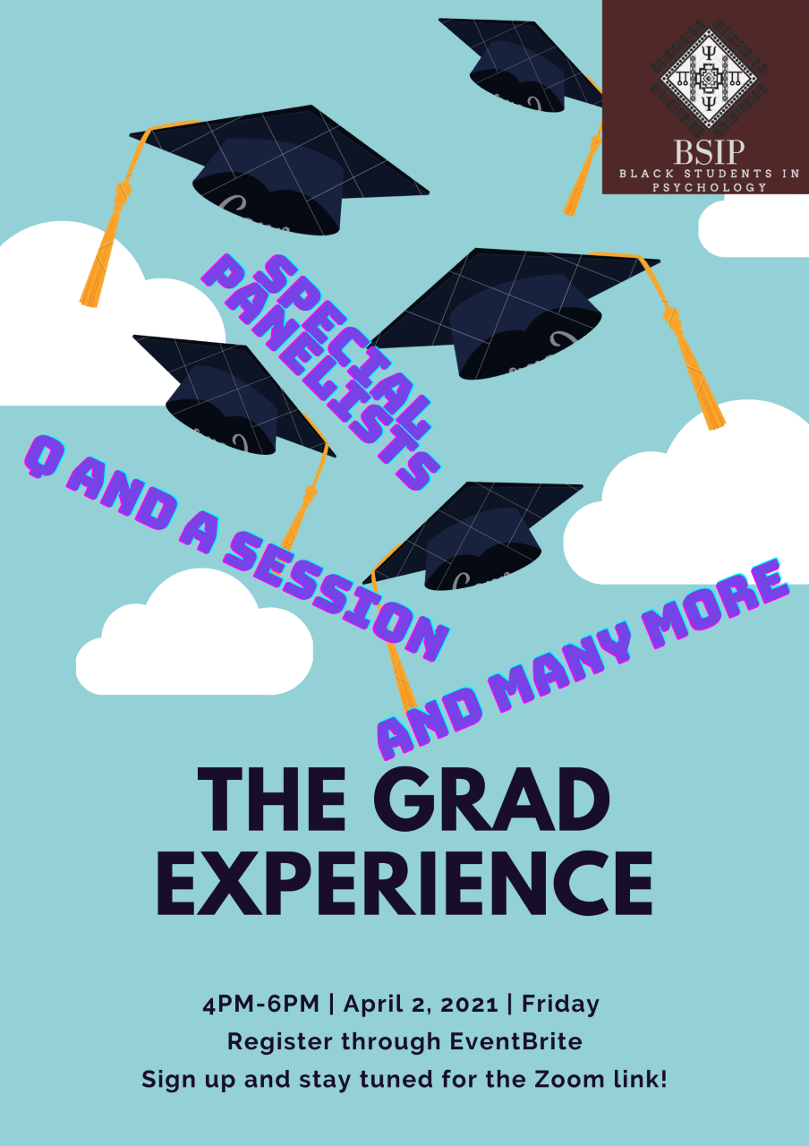 Black Students In Psychology (BSIP) The Grad Experience