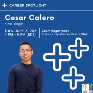 Career Spotlight Session with Cesar Calero, Kinesiologist, Access Alliance