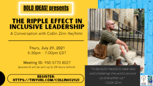 Bold Ideas: The Ripple Effect in Inclusive Leadership, A Conversation with Collin Zinn