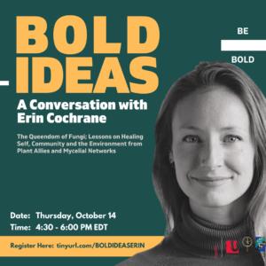 BOLD IDEAS: A Conversation with Erin Cochrane